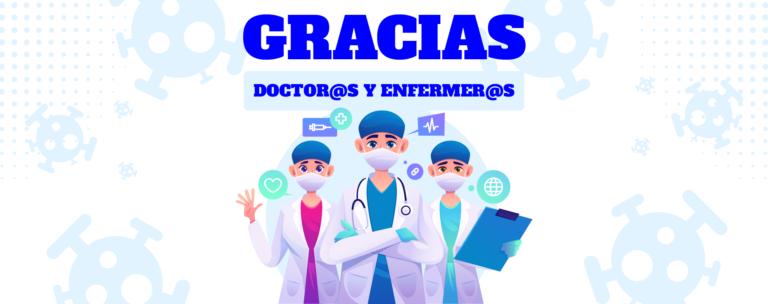 Gracias a todos los doctores y enfermeras que ariesgan todo por nosotros